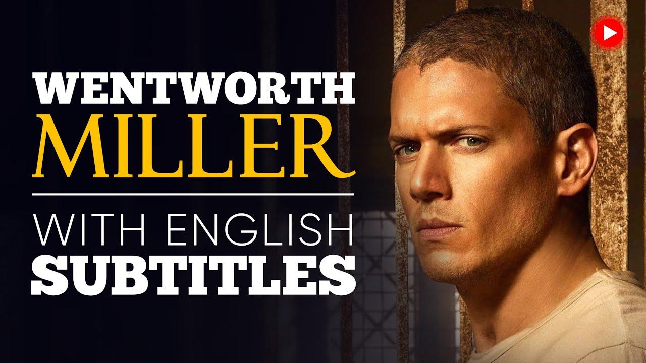 ENGLISH SPEECH | WENTWORTH MILLER: Survival Mode (English Subtitles)