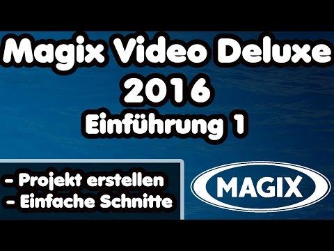Magix Video Deluxe 2016 pro schneiden - Einführung #1 Videos schneiden und Projekt erstellen