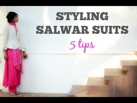 Salwar Suits / Salwar Kurta Styling : 5 Tips