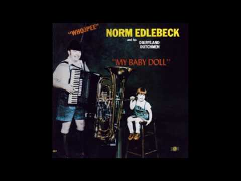 Dig That Crazy Oompah Man - Norm Edlebeck and his Dairyland Dutchmen