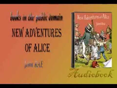 New Adventures of Alice audiobook John RAE