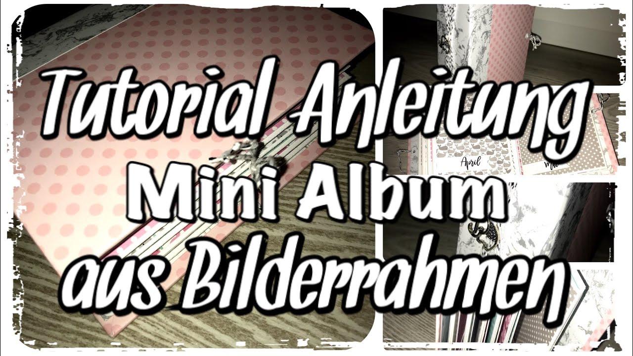 Tutorial Anleitung Mini Album aus Bilderrahmen, Mini Book, Baby ...