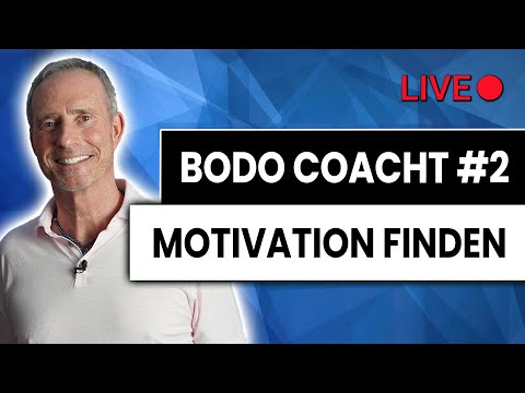 Bodo coacht - LIVE #2 | Wie bekommst Du Dich motiviert?