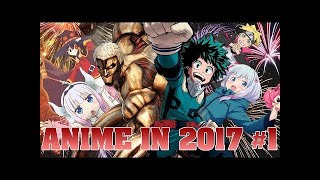 Anime in 2017 | Part 1 thumbnail