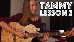 Tammy Guitar Lesson 2: Rhythm Timing, Strumming Patterns, Barre Chords, Notes On Neck and much more!