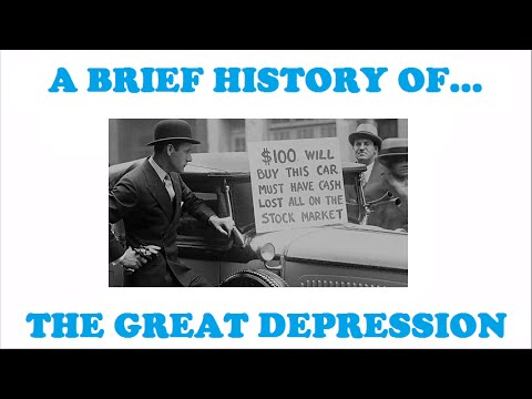 A Brief History of the Great Depression