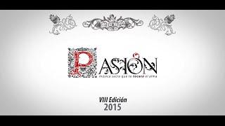 Pasión: Música Sacra 2015