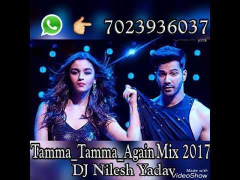 Tamma Tamma Loge Tamma (Daniyal Drum mix) Dj Nilesh_Yadav JaunpurMusic.Com 7023936037 Hello DosTo My