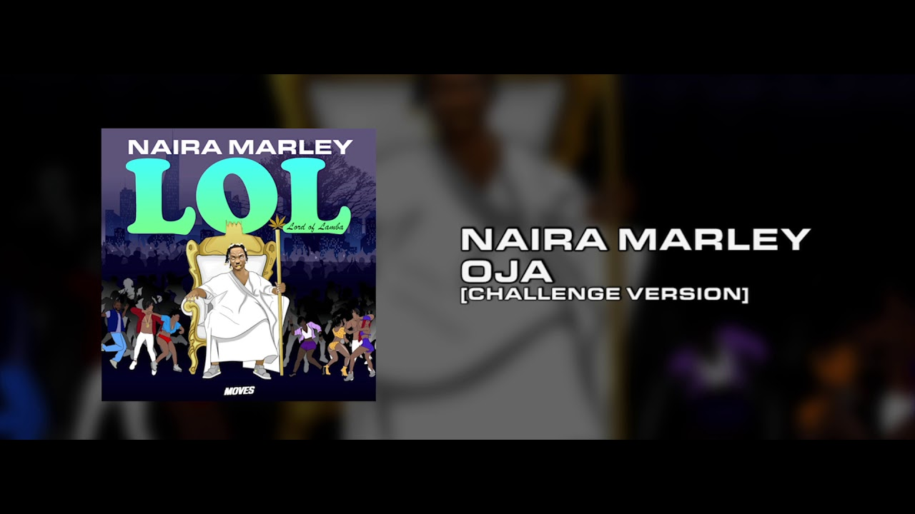 Naira Marley - Oja (Challenge Version) Prod. Rexxie [OFFICIAL AUDIO]