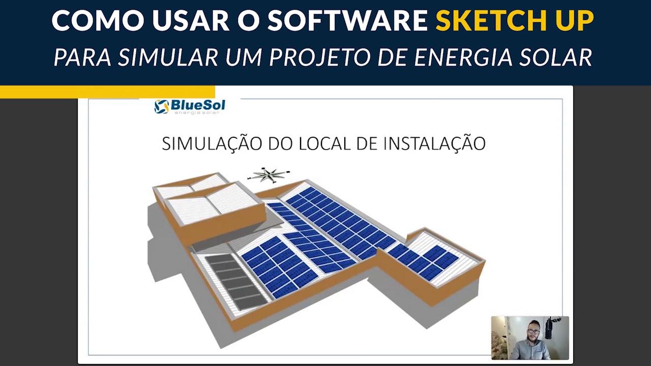 COMO USAR O SOFTWARE SKETCHUP PARA SIMULAR UM PROJETO DE ENERGIA SOLAR