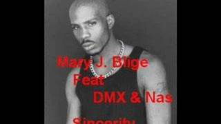 [OLD] Mary J. Blige feat. Nas & DMX - Sincerity