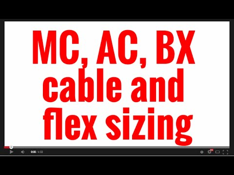 MC, AC, BX cable and flex sizing