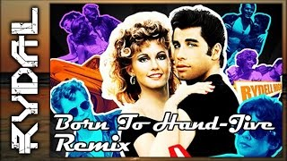 Grease - Born To Hand Jive | Rydal Remix