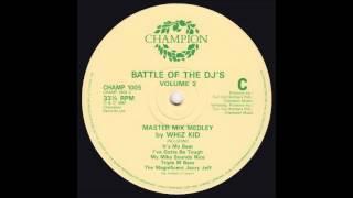 Battle of the DJ's 3   Whiz Kid