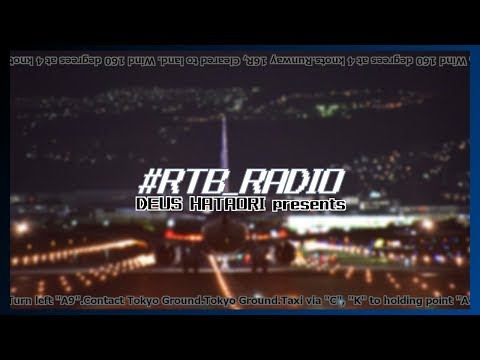 【#RTB_RADIO】機々でうすのRTBラジオ【第十七回】