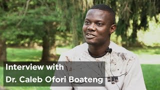 Interview with Dr. Caleb Ofori Boateng