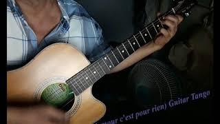 Tình cho không (L'amour c'est pour rien) Guitar Tango