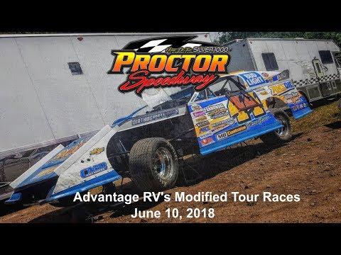 Proctor Speedway 6/10/18 Advantage RV's Mod Tour Feature