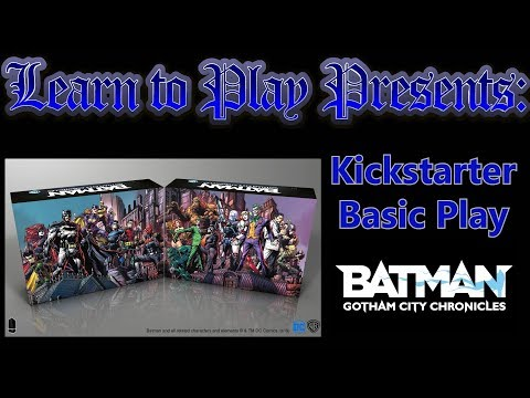 Learn to Play Presents:  Basic Play for Batman Gotham City Chronicles