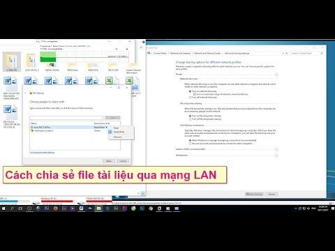 Cách Chia Sẻ File, Dữ Liệu Giữa Các Máy Tính Trong Mạng LAN Nội Bộ