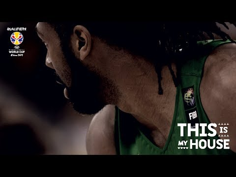#ThisIsMyHouse! FIBA Basketball World Cup 2019 Qualifiers