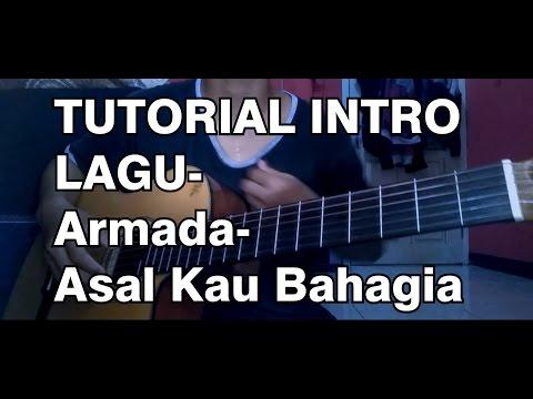tutorial intro lagu armada-asal kau bahagia, sangat mudah hanya menggunakan kunci kunci dasar