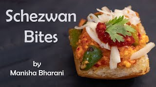 Schezwan Bites Chinese Snacks Starter Recipe शेज़वान बायट्स स्नैक्स