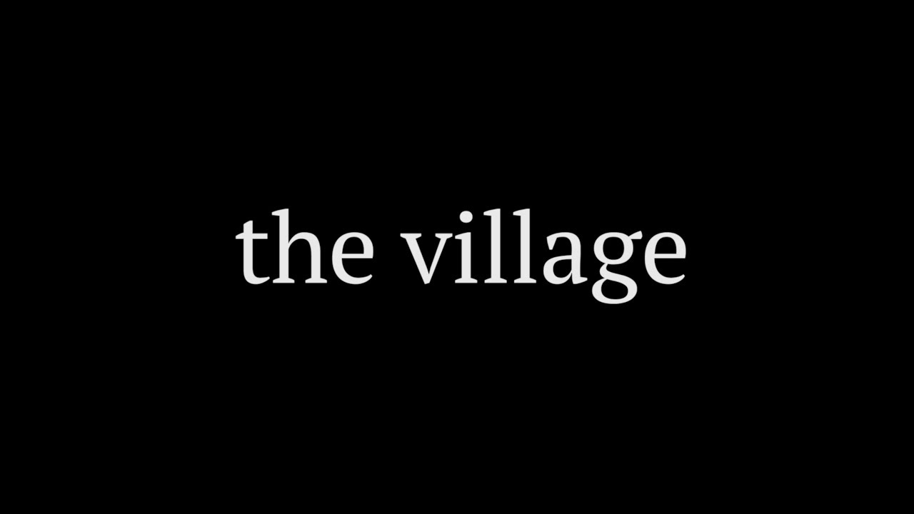 The Village Short Film