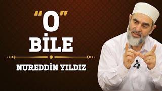 168) O Bile! - Nureddin Yıldız - (Hayat Rehberi) - Sosyal Doku Vakfı