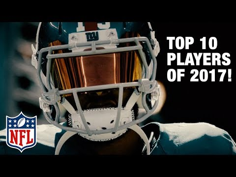 Top 10 Players of 2017 Revealed! | Top 100 Players of 2017 | NFL