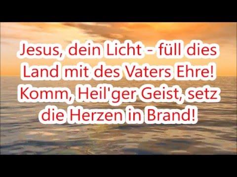 [Musik] Herr, das Licht Deiner Liebe leuchtet auf (Jesus, dein Licht) - Songtexte/Lyrics