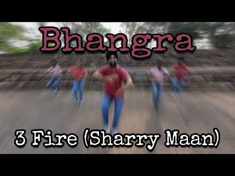 3 Fire    Sharry Maan    Bhangra    Sanjha Bhangra