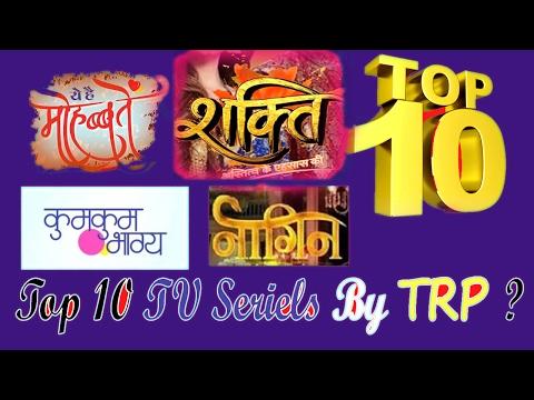 TOP 10 TV SERIALS BY TRP FEBRUARY 2017 [week 5]