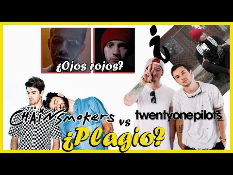 The Chainsmokers  le copia a Twenty One Pilots