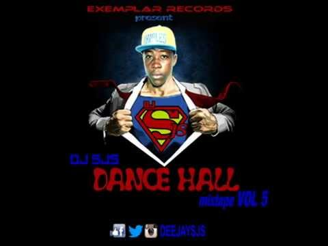 DJ SJS Da Superman - Dance Hall Mixtape Vol 5