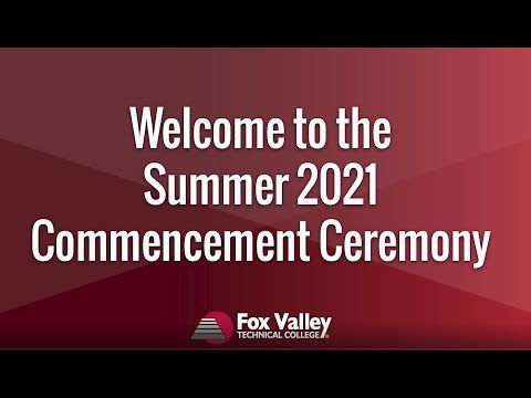 2021 High School Completion Ceremony   Fox Valley Technical College