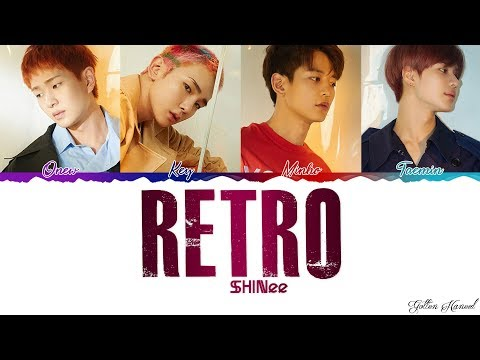 SHINee (샤이니) - 'RETRO' LYRICS (Color Coded Eng-Rom-Han)