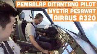 DITANTANG Terbangkan AIRBUS A320 Tanpa Bantuan | VLOG #62
