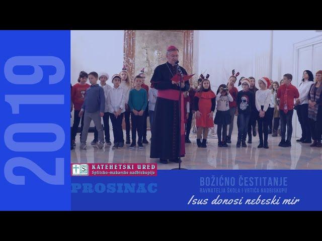 Božićno čestitanje ravnatelja škola i vrtića nadbiskupu Barišiću 2019.