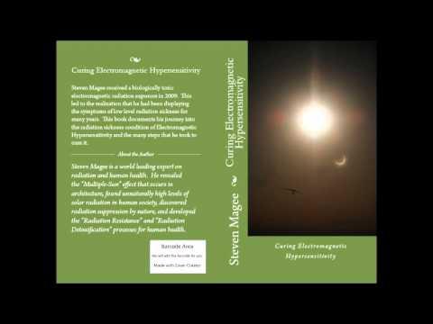 Curing Electromagnetic Hypersensitivity - Lloyd Burrell Interviews Steven Magee