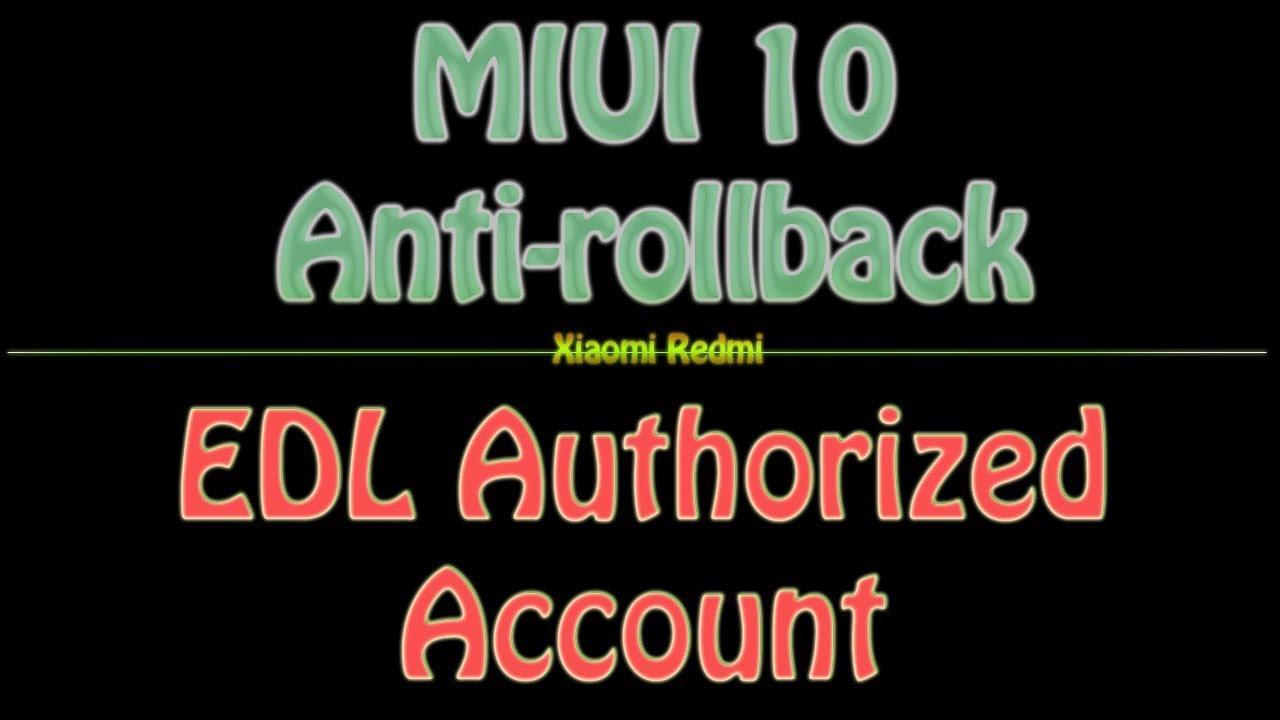 Xioami Redmi Edl Authorized Account