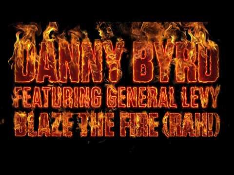 Danny Byrd (feat. General Levy) - Blaze The Fire (Rah!)
