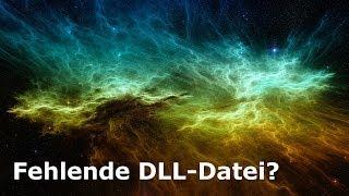 DLL-Datei fehlt-Fehler beheben - Tutorial (German/Deutsch)