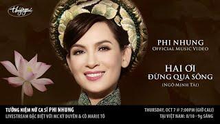 Tuởng Niệm Nữ Ca Sĩ Phi Nhung - Livestream đặc biệt với MC Kỳ Duyên & Cô Marie Tô