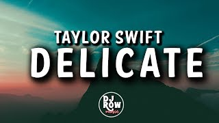 Taylor Swift - Delicate (Lyric/Lyrics) Video (Reputation 2017)