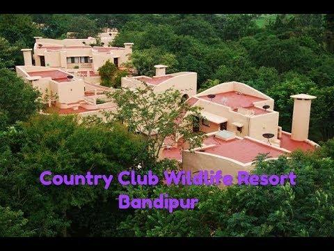 Bandipur । Country Club Wildlife Resort