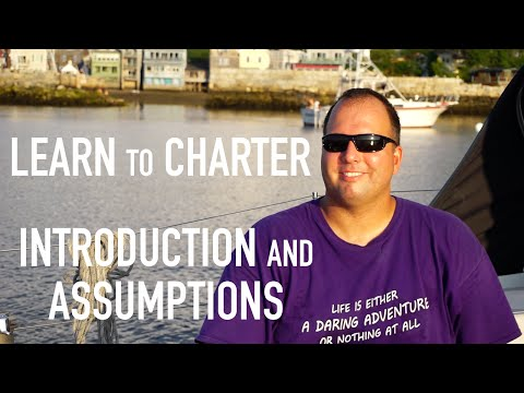Learn to Bareboat Charter: Introduction and Presuppositions