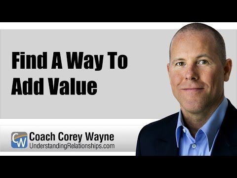 Find A Way To Add Value