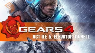 gears of war 4 campaign gameplay walkthrough act 3 chapter 5 elevator to hell