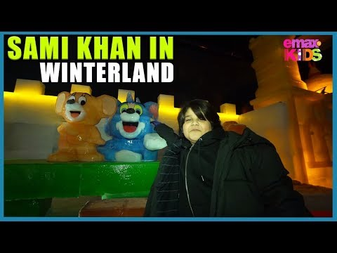 Sami Khan in Winter Land | Vlog | Emax Kids